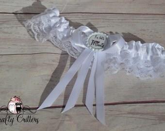 I'm His....... Wedding Garter - Custom Garter - Traditional Garter - Bridal Garter - Satin Garter - Lace Garter -Novelty Garter -Cute Garter