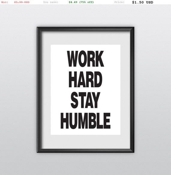 75% off Home and Living Home Decor Wall Decor Work Hard Stay Humble Inspirational Print Art Typography Poster (T86)