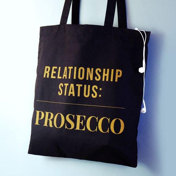 Relationship Status: Prosecco Tote Bag prosecco gifts
