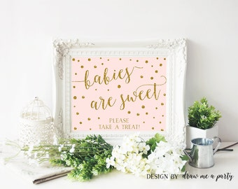 Babies are Sweet Please Take a Treat , Pink Gold Favor Sign , Take a Treat Sign , Pink and Gold Baby Shower , Baby Shower Ideas , Printable