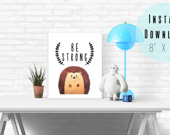 """8"""" x 10"""" Be Strong Boy Nursery Wall Art Printable - Watercolor Hedgehog - Baby Room Decor - Toddler Room - Kids Wall Art - Instant Download"""