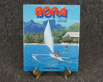 Bora Bora By Erwin Christian C. 1980