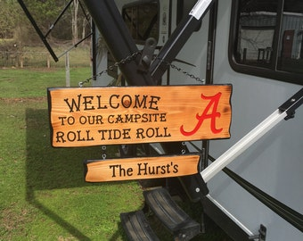 Welcome To Our Campsite Roll Tide