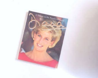 1997 A Tribute to the People's Princess Diana. Princess Diana's photograph book from birth to death/Vintage Hardcover lots of beautiful pics