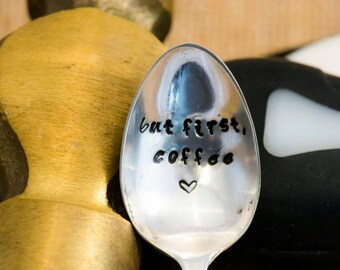 But First, Coffee Hand Stamped Vintage Spoon