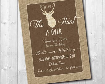 """Save the Date Card..""""The Hunt is Over"""".../DIGITAL FILE/printable/wording can be added or changed/printing available"""