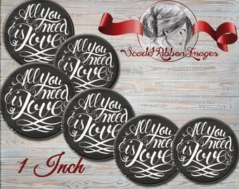 ALL you NEED is LOVE  chalkboard bottle cap images  1 inch bottle cap images digital collage sheet great for that special Valentine's