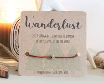 Wanderlust star bracelet on leather - wish bracelet / friendship bracelet / travel gift / wanderlust quote