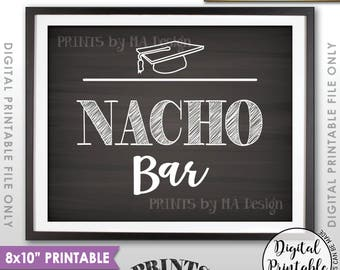 "Nachos Sign, Nacho Bar Sign, Graduation Party Food, Build Your Own Nachos, Chips & Cheese, 8x10"" Chalkboard Style Printable Instant Download"