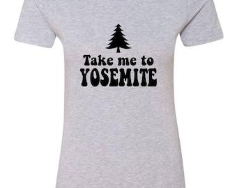 Take Me To Yosemite Womens Short Sleeve Tee T Shirt Top