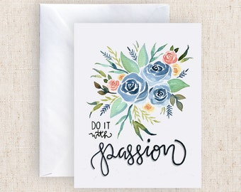 Do it with passion Watercolor Greeting Card