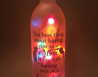 The Best Thing About Having You As A Mom Wine Bottle Light