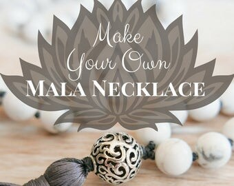 Howlite Mala Necklace Kit: Make Your Own Mala/ DIY Mala/ Mala Beads 108/ Mala Beads DIY/ Mala Beads Kit/ Tassel Necklaces/ Beaded Necklace