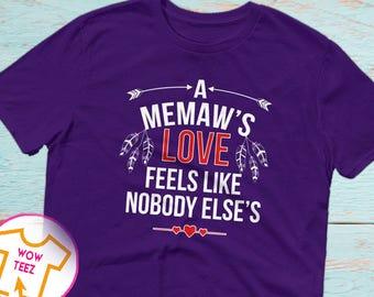 Memaw Shirt, Mother's Day Memaw, A Memaw's Love, Customized Memaw Shirt, Gift for Memaw, Memaw TShirt, Cute Gift for Memaw, Mother's Day