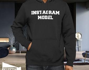Instagram Model Hoody Hooded Sweatshirt Insta Social Media Instamodel