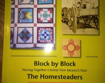 "Block by block ""the homesteaders"""