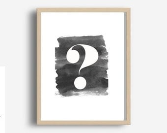 Home And Living, Wall Decor, Typography Poster, Question Mark, Printable  Art, Watercolour, Modern Wall Art, Digital Download, Home Decor