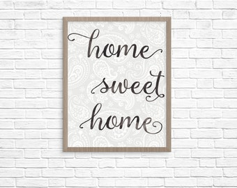 Farmhouse Home Sweet Home Paisley Background -- Instant Download Digital File