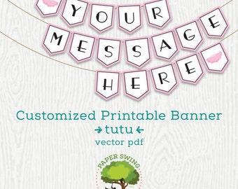 Custom Printable Pink Tutu Banner
