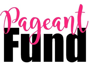 Pageant Fund Savings Decal
