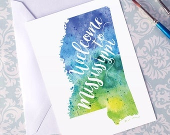 Mississippi Watercolor Map Greeting Card, Welcome to Mississippi Hand Lettered Text, Gift or Postcard, Giclee Map Art, Choose from 5 Colors