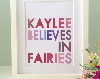 BELIEVE IN FAIRIES Personalised Name Word Art Print (inc p&p)