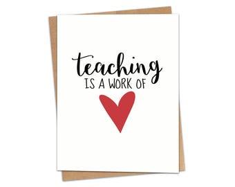 Teaching Is A Work Of Heart Greeting Card SKU C152