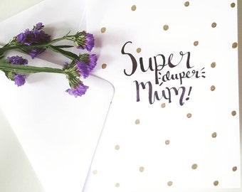 Super Duper Mum - Mothers day Card