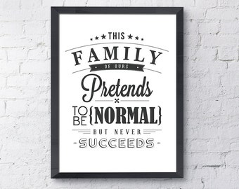 Printable / Typography / Quote Print / Home Decor / Wall Art / Poster / Print / Instant Download / Digital Download / Digital Print / Funny