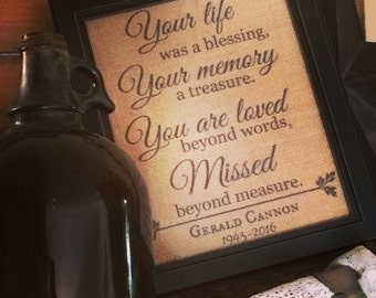 Your life was a blessing- Burlap PRINT ONLY! (no frame)