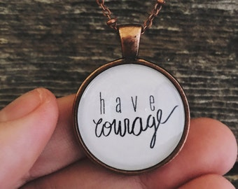 Have Courage Pendant Necklace    Be Strong Jewellery    Empower Pendant    Feminist Necklace    Fighter Jewelry