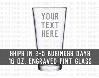 Pint glass custom text Etched Pint Glass 16 oz, use your own words, Engrave Your Text Here, Choose your font, Personalized, Made to order