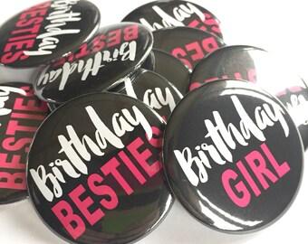 Birthday Besties Buttons, Birthday Pins, BIrthday Buttons, Birthday Party Buttons, Birthday Party Favor, Party Favor, Birthday Girl Button