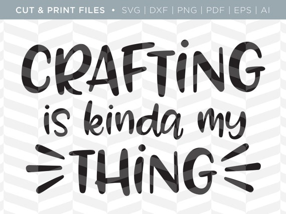 Svg Cut Print Files Crafting Crafting Quote Cricut
