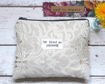 Be Kind To Yourself - Large Zip Pouch / Purse
