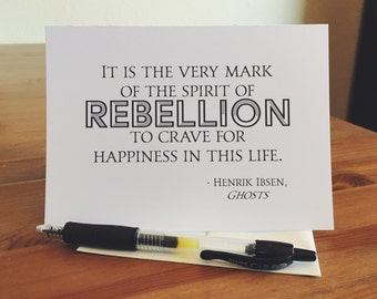 "Henrik Ibsen Quote ""Spirit of Rebellion"" Blank Greeting Card, Book Lover Christmas Gift"