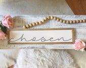 Chosen, 6x24 Handmade Woo...