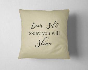 Dear Self, Decorative pillow for couch, 16x16 Pillow, Beige Pillow, Decorative pillow, Gift for her, Home decor, Throw pillow, Cushion