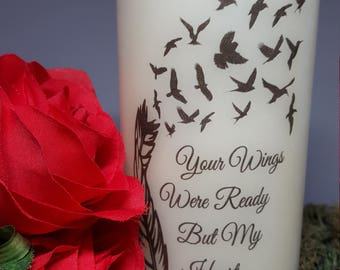 Your wings were ready LED candle