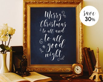 Merry Christmas to all and to all a good night Holiday wall decor Holiday signs Navy blue decor Xmas decorations Christmas calligraphy sign