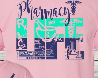 Monogrammed Pharmacy Life Shirt Customized Personalized Pharmacy Technician Pharmacist