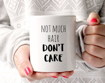 Not much hair don't care, gifts for bald men, mens gift, bald, bald jokes, baldy, dad gift, bald guy, gift for uncle, gift for granddad