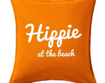 Hippie At The Beach Cushion