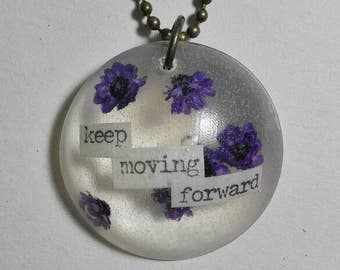 Keep moving forward affirmation resin necklace