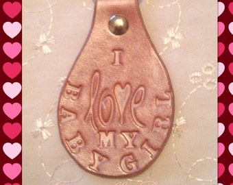 "BDSM leather Keyring/Keychain.""I love my Babygirl"" submissive Keyring, choice of colour,custom name"