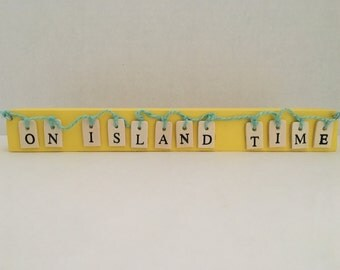 On Island Time Wooden Block Sign