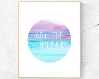 NURSERY WALL ART // Lovely Little Mini Person, Watercolour, Watercolor, Printable Wall Art, Baby, Circular Art, Rainbow, Painting, Quote