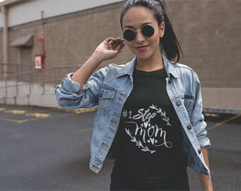 Number One step mom shirt