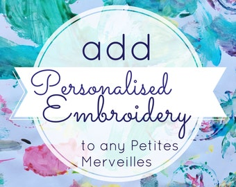 Personalised embroidery of custom names, dates, etc