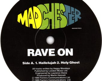 Happy Mondays - Rave On (Madchester) record label sticker. Manchester